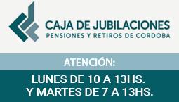 Caja de jubilaciones. Atención: lunes de 10 a 13 y Martes de 7 a 13